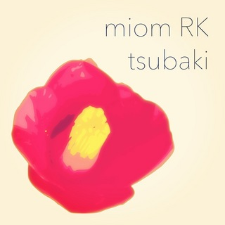 miom_rk_tsubaki_cover.JPG